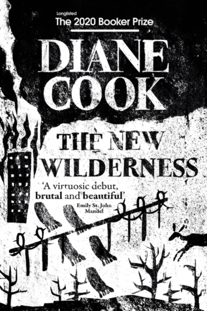 The New Wilderness by Diane Cook | 9781786078216