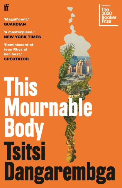 This Mournable Body by Tsitsi Dangarembga | 9780571355525