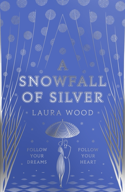 A Snowfall of Silver by Laura Wood | 9781407192413