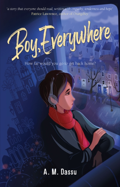Boy, Everywhere by A.M. Dassu | 9781910646649