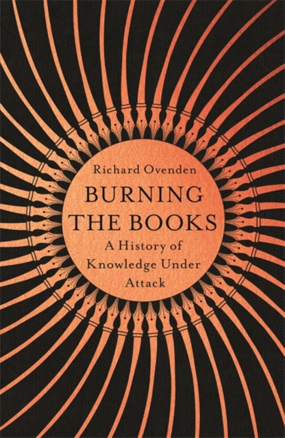 Burning the Books by Richard Ovenden