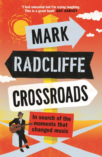 Crossroads by Mark Radcliffe | 9781786898173
