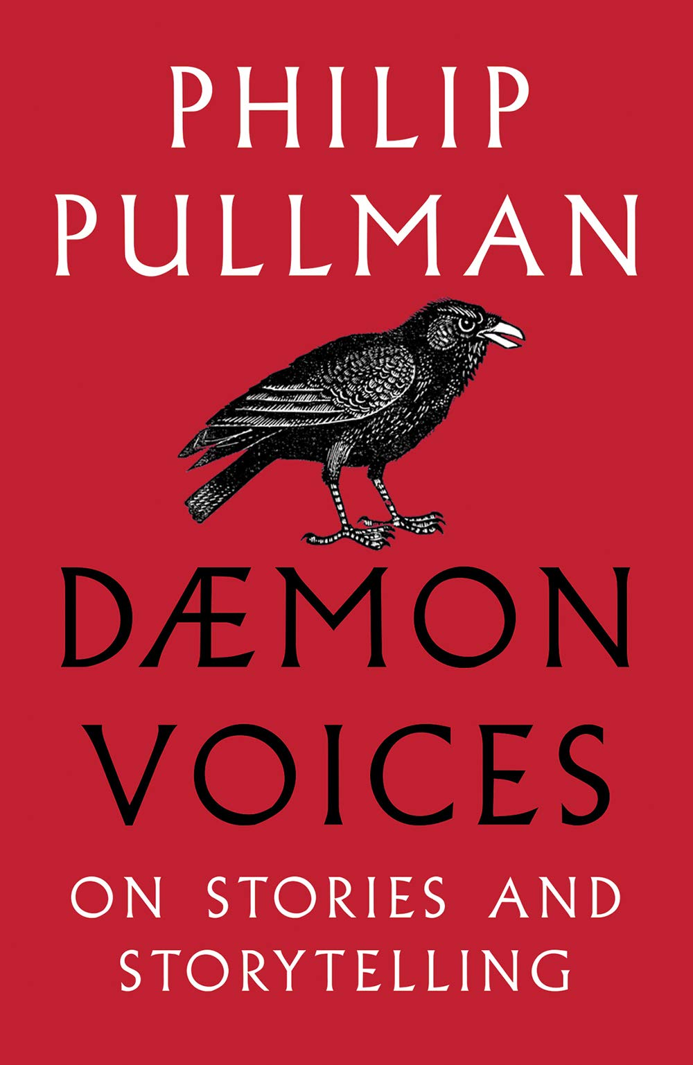Daemon Voices: On Stories and Storytelling by Philip Pullman | 9781910989548