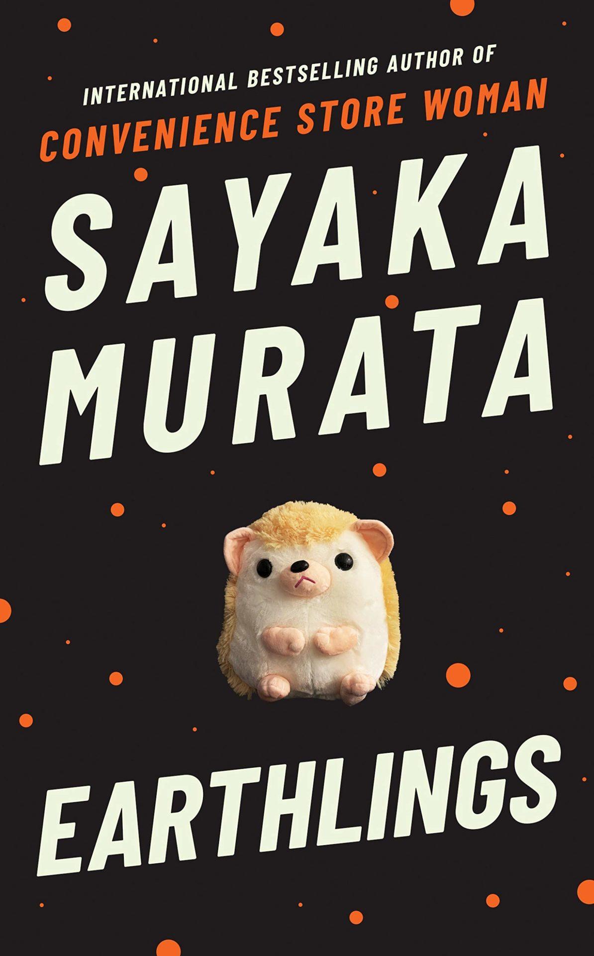 Earthlings by Sayaka Murata | 9781783785674
