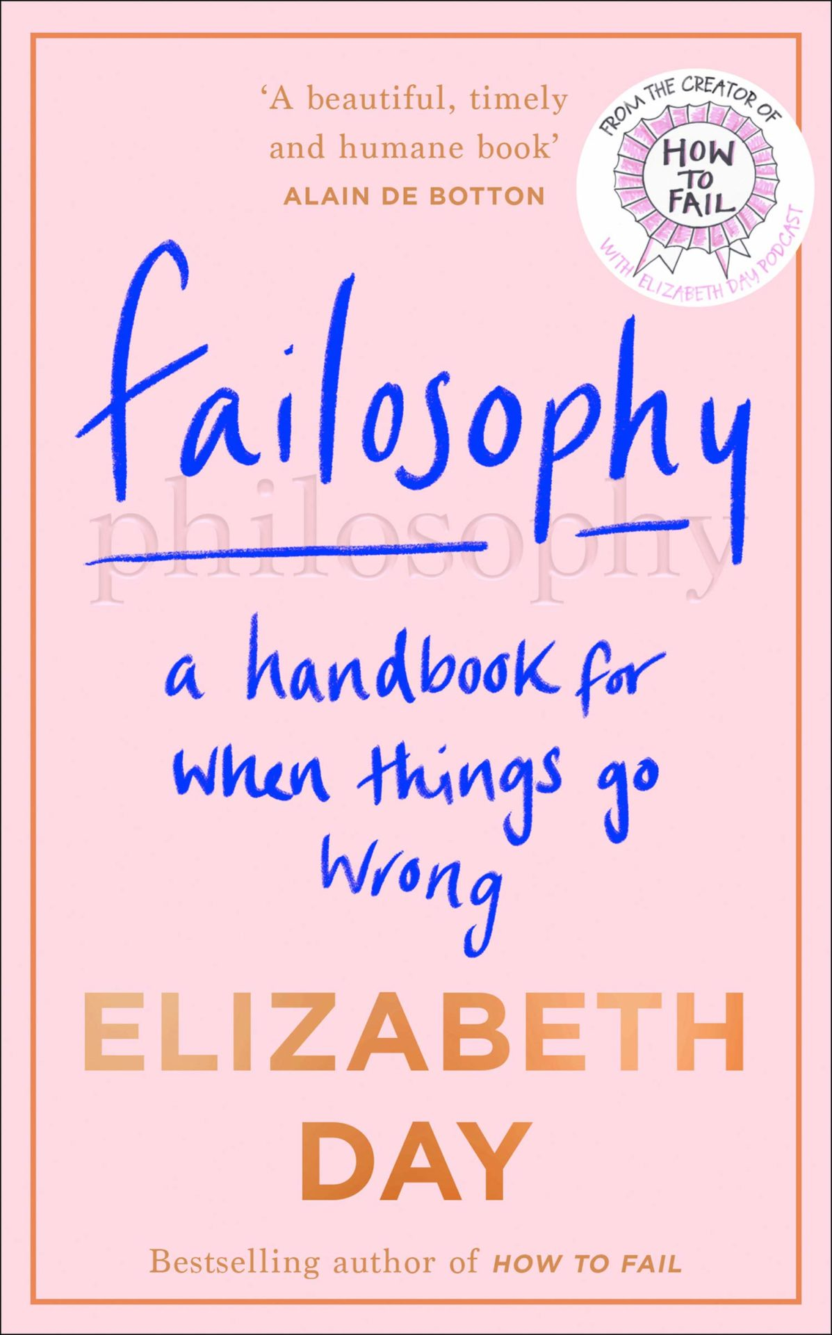 Failosophy by Elizabeth Day | 9780008420383