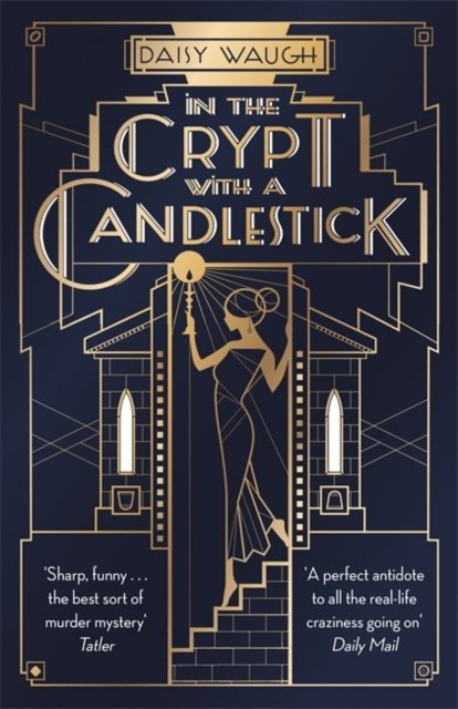 In the Crypt with a Candlestick by Daisy Waugh | 9780349422473