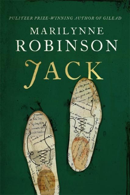 Jack by Marilynne Robinson | 9780349011813