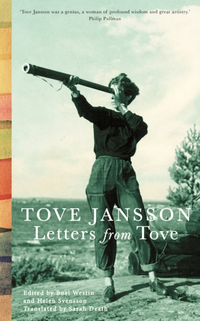 Letters from Tove by Tove Jansson (tr. Sarah Death) | 9781908745842