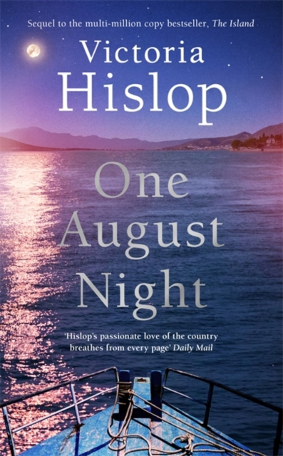 One August Night by Victoria Hislop | 9781472278401