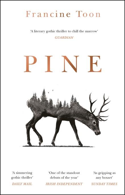 Pine by Francine Toon | 9781784164829