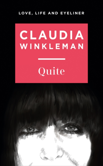 Quite by Claudia Winkleman | 9780008421656