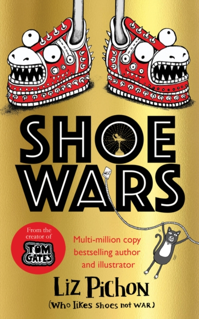 Shoe Wars by Liz Pichon | 9781407191096
