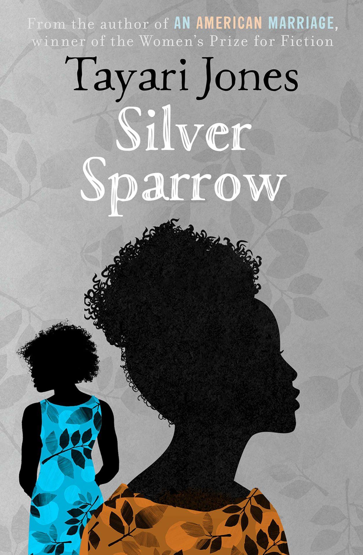 Silver Sparrow by Tayari Jones | 9781786078629