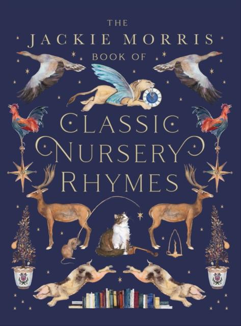 The Jackie Morris Book of Classic Nursery Rhymes by Jackie Morris | 9781913074050