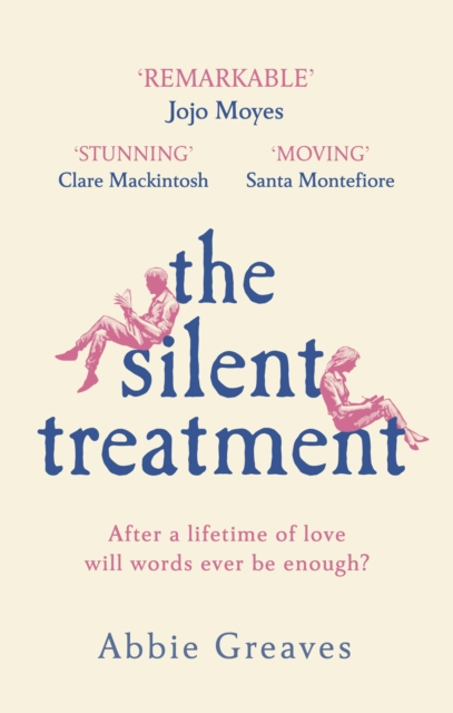 The Silent Treatment by Abbie Greaves | 9781787463172