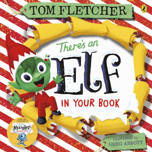 There's an Elf in Your Book by Tom Fletcher, Greg Abbott | 9780241357347