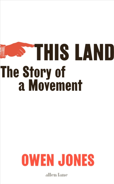 This Land by Owen Jones | 9780241470947