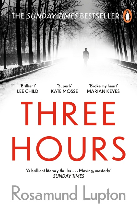 Three Hours by Rosamund Lupton | 9780241374511