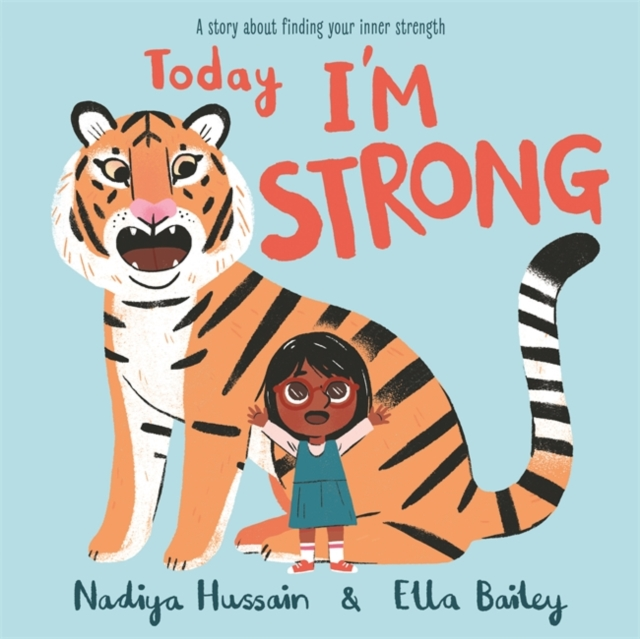 Today I'm Strong by Nadiya Hussain, Ella Bailey | 9781444946468