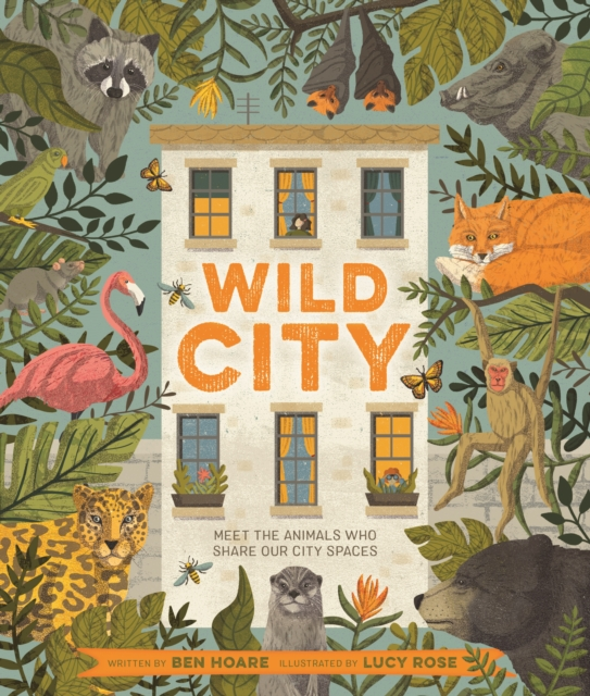 Wild City by Ben Hoare, Lucy Rose | 9780753446102