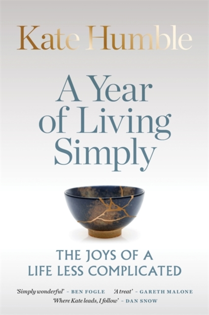 A Year of Living Simply by Kate Humble | 9781783253425