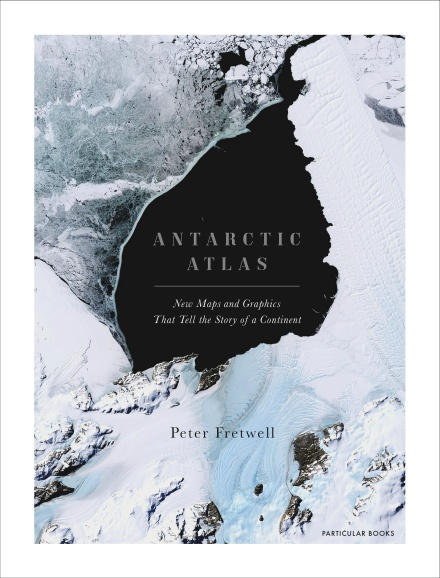 Antarctic Atlas by Peter Fretwell | 9781846149337