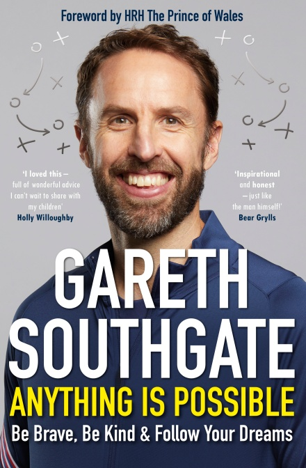 Anything is Possible by Gareth Southgate | 9781529135329