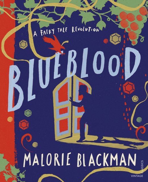 Blueblood: A Fairy Tale Revolution by Malorie Blackman | 9781784876418