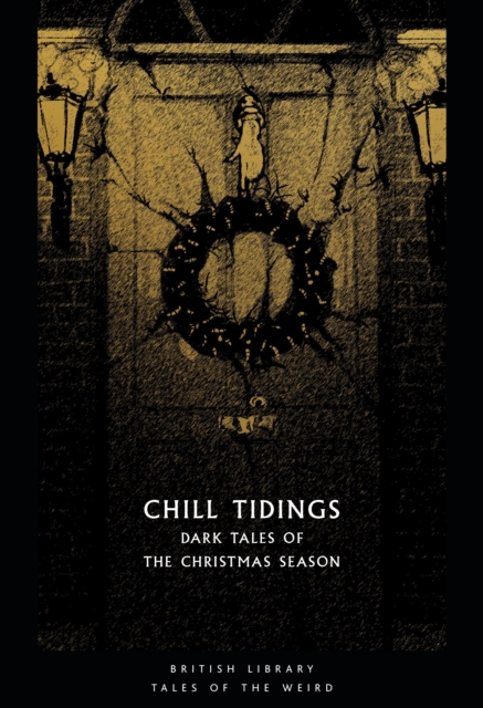 Chill Tidings by  | 9780712353236