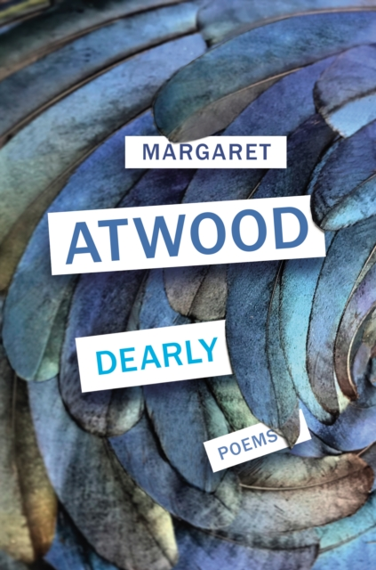 Dearly by Margaret Atwood | 9781784743895