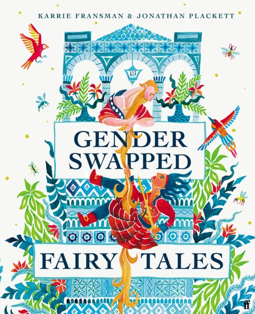 Gender Swapped Fairy Tales by Karrie Fransman, Jonathan Plackett | 9780571360185