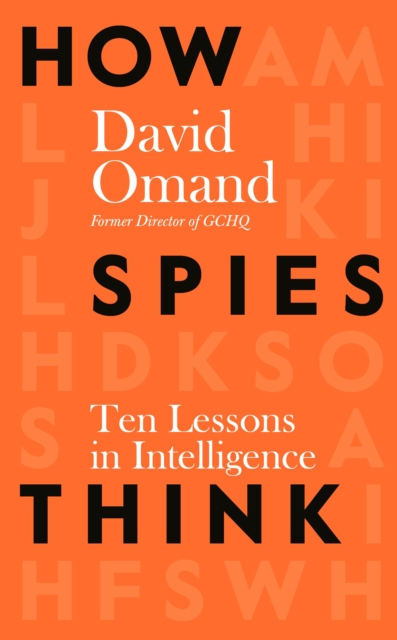 How Spies Think by David Omand | 9780241385180