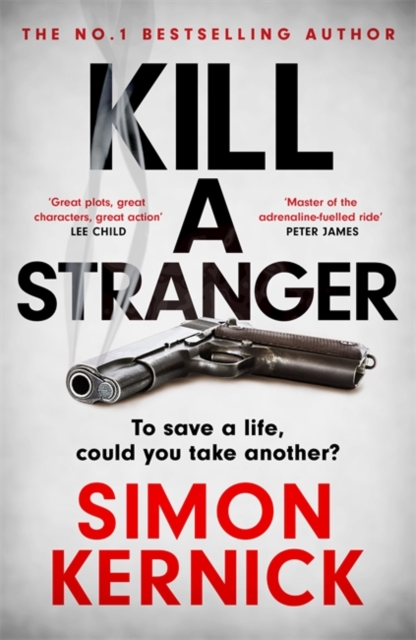 Kill a Stranger by Simon Kernick | 9781472270955