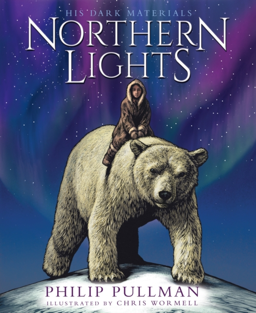 Northern Lights: the Illustrated Edition by Philip Pullman, Chris Wormell | 9780702305085