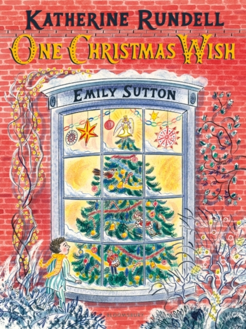 One Christmas Wish by Katherine Rundell, Emily Sutton