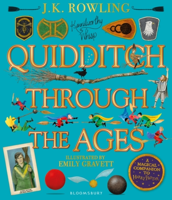 Quidditch Through the Ages: Illustrated Edition by J.K. Rowling, Emily Gravett | 9781526608123