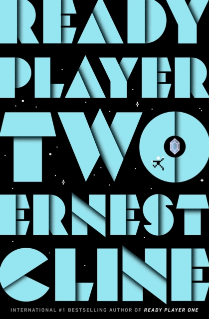 Ready Player Two by Ernest Cline | 9781780897431