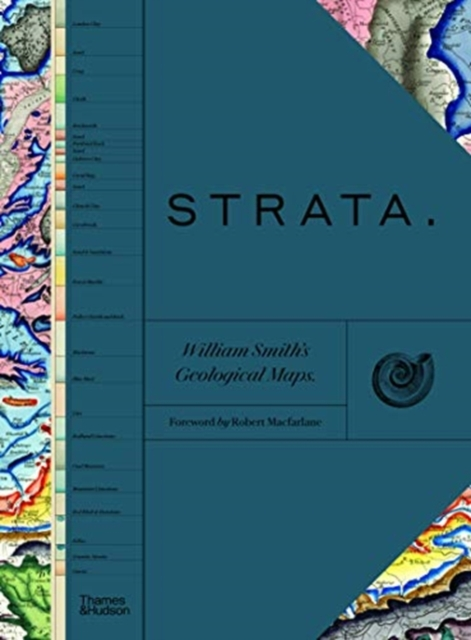 Strata: William Smith's Geological Maps by William Smith, Foreword by Robert Macfarlane | 9780500252475