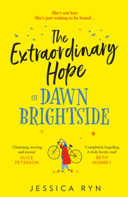 The Extraordinary Hope of Dawn Brightside by Jessica Ryn | 9780008364618