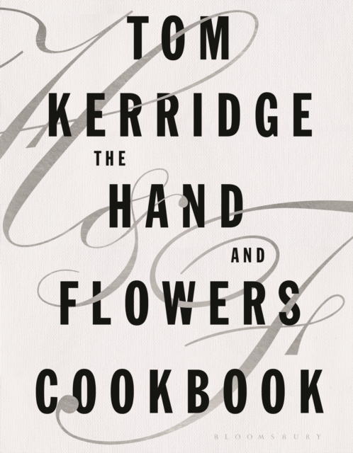 The Hand and Flowers Cookbook by Tom Kerridge | 9781472935397