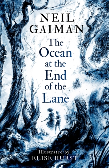 The Ocean at the End of the Lane: Illustrated Edition by Neil Gaiman, Elise Hurst