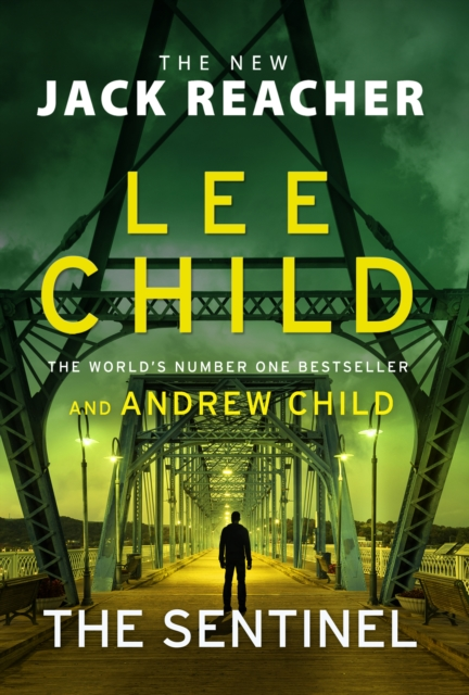 The Sentinel by Lee Child and Andrew Child