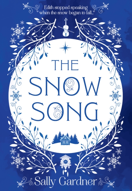 The Snow Song by Sally Gardner | 9780008217402