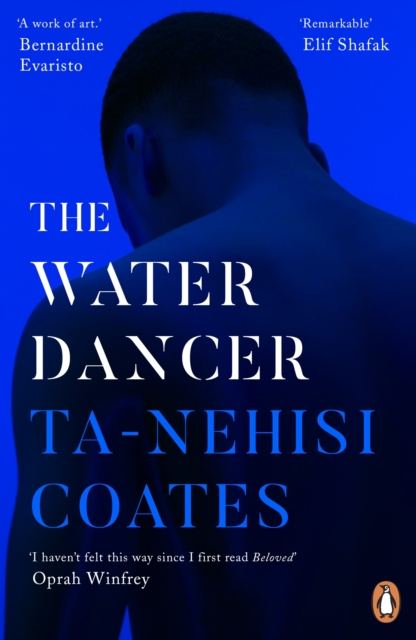 The Water Dancer by Ta-Nehisi Coates | 9780241982518