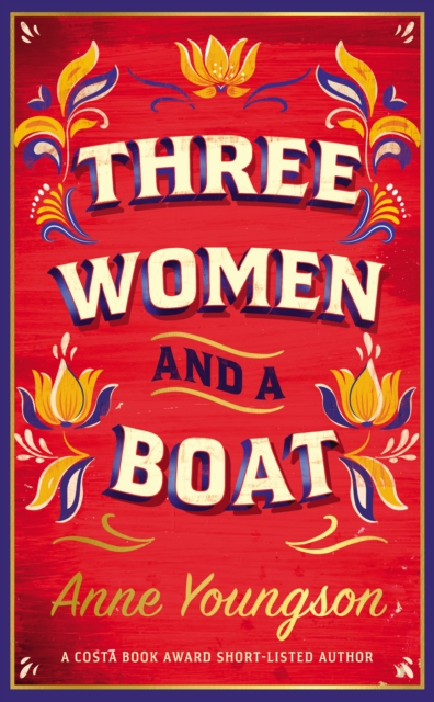 Three Women and a Boat by Anne Youngson | 9780857527097