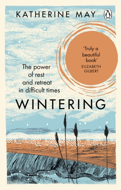 Wintering by Katherine May | 9781846045998