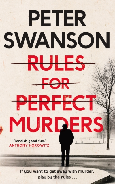Rules for Perfect Murders by Peter Swanson | 9780571342372