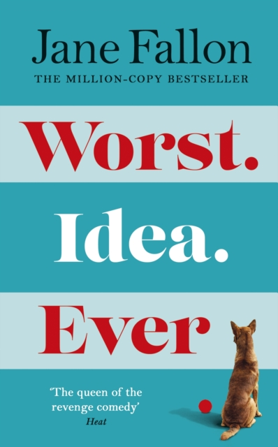 Worst Idea Ever (Signed) (Pre-Order) by Jane Fallon