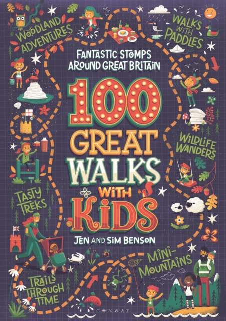 100 Great Walks with Kids by Jen and Sim Benson