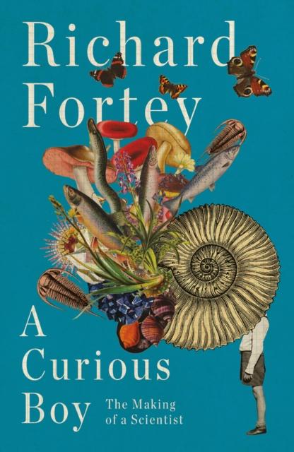 A Curious Boy by Richard Fortey | 9780008323967